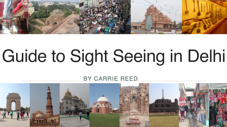 Massive pdf guide to sight seeing in New Delhi, India with all the practical details for each site--big and small!