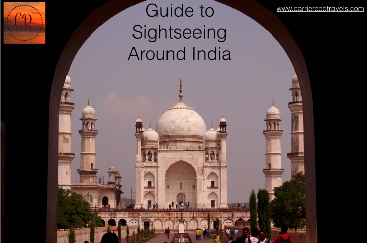 Guide to help kickstart your travels around India | Carrie Reed Travels | www.carriereedtravels.com