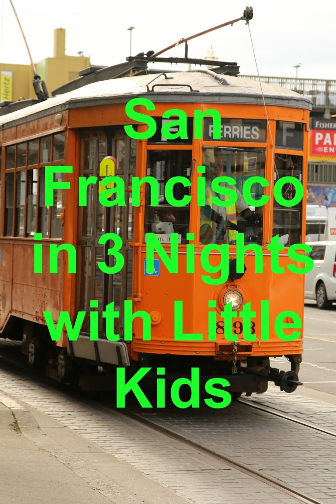 San Francisco in 3 Nights with Little Kids | www.carriereedtravels.com