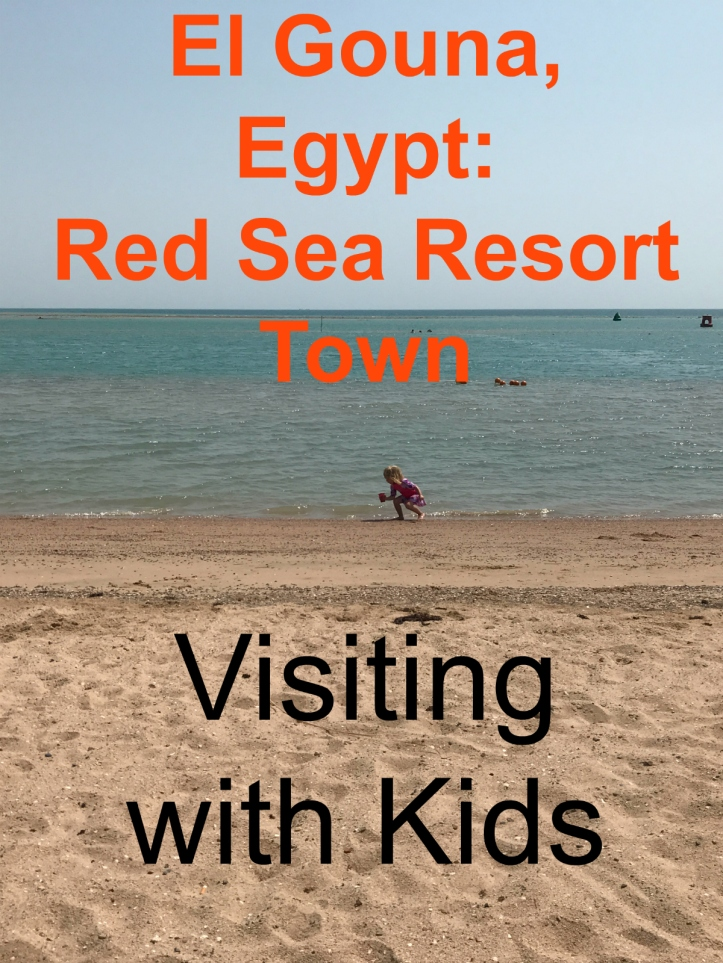 El Gouna, Egypt: Red Sea Resort Town with Kids | www.carriereedtravels.com