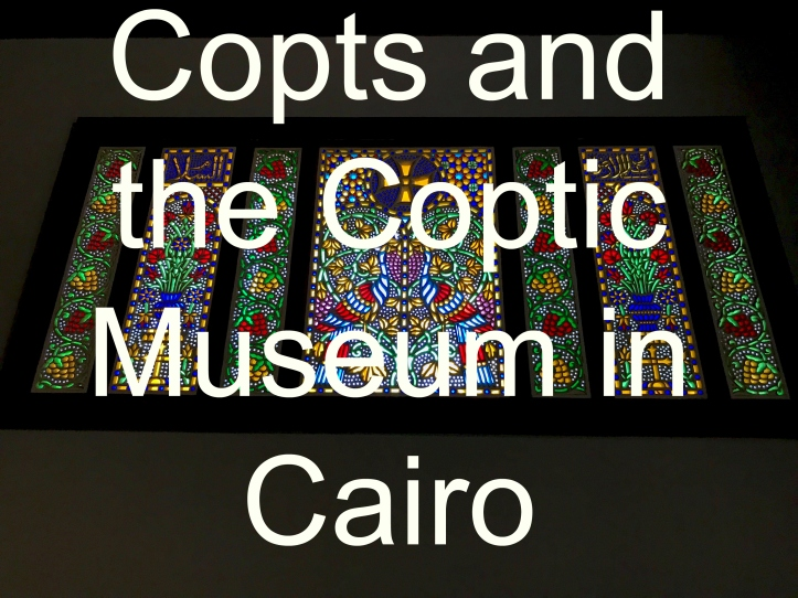 Copts and the Coptic Museum in Cairo with Kids| www.carriereedtravels.com