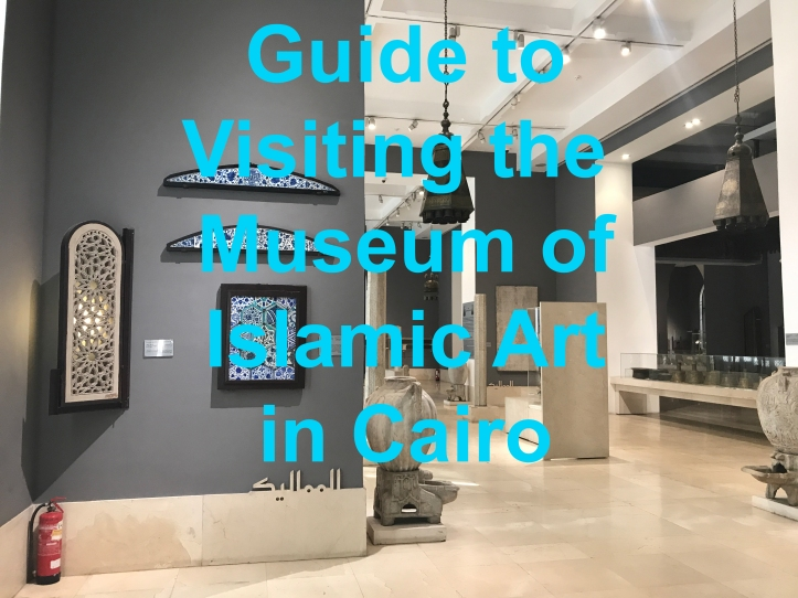 Guide to Visiting the Museum of Islamic Art in Cairo   www.carriereedtravels.com