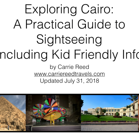 Exploring Cairo: A Practical Guide to Sightseeing, Including Kid Friendly Info | www.carriereedtravels.com