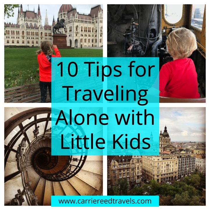 10 Tips for Traveling Solo with Little Kids | www.carriereedtravels.com